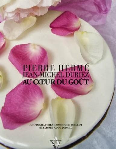 Livre de pâtisserie Au coeur du goût de Pierre Hermé
