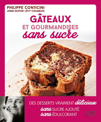 Gâteaux et gourmandises sans sucre de Philippe Conticini