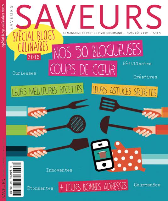 Saveurs magazine : hors série spécial blogs de cuisine