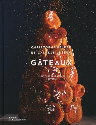 Gâteaux de Christophe Felder et Camille Lesecq (avis)