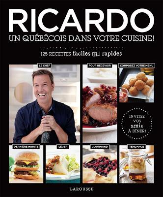 Ricardo , an québécois dans votre cuisine de Ricardo Larrivée (avis)