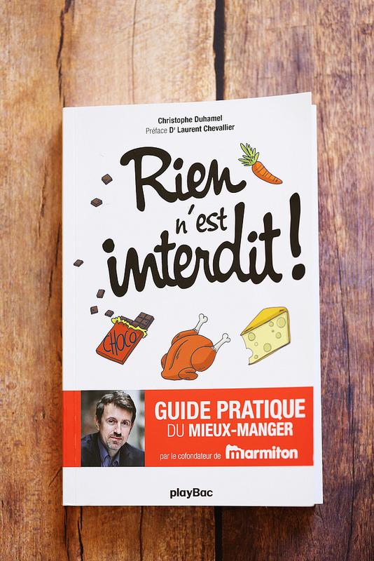 Rien n'est interdit guide pratique du mieux manger de Christophe Duhamel (avis sur le livre)